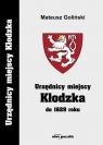 Urzędnicy miejscy Kłodzka do 1629 Goliński Mateusz