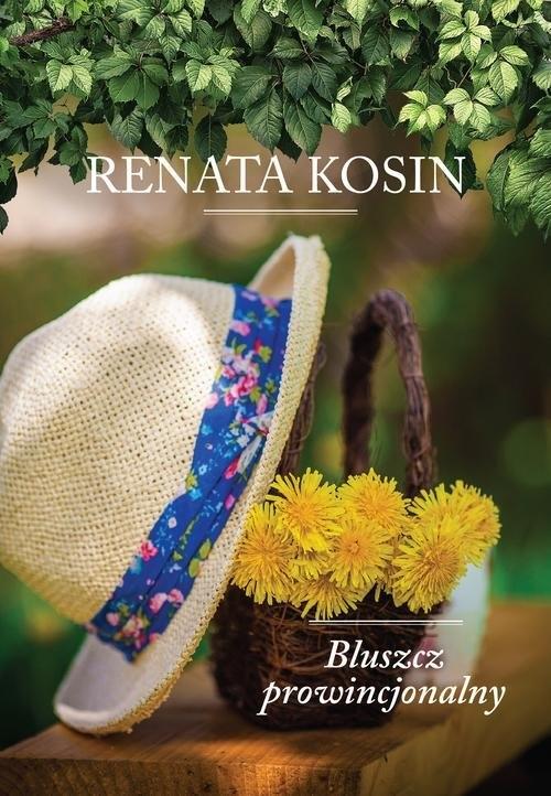 Bluszcz prowincjonalny Kosin Renata