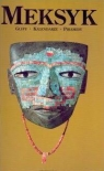 Meksyk. Glify, kalendarze, piramidy (OT)