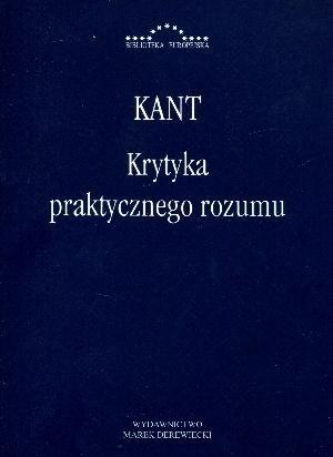 Krytyka praktycznego rozumu Kant Immanuel
