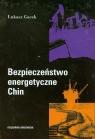 Bezpieczeństwo energetyczne Chin