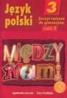 Język polski 3. Między nami zeszyt ćwiczeń część 1  Łuczak Agnieszka, Prylińska Ewa