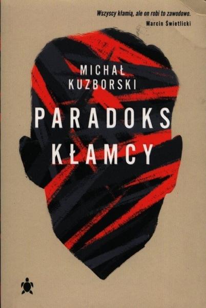 Paradoks kłamcy Kuzborski Michał