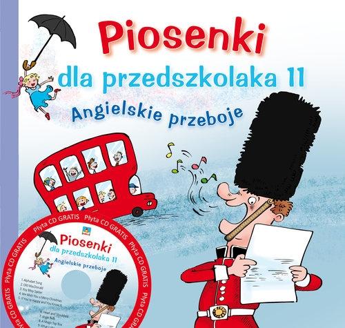 Piosenki dla przedszkolaka 11 Angielskie przeboje Zawadzka Danuta, Gąsieniec Stefan