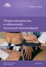 Terapia osteopatyczna w zaburzeniach nerwowych i hormonalnych Camirand N.