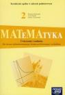 Matematyka 2 Ćwiczenia i zadania Zakres podstawowy Liceum Babiański Wojciech, Chańko Lech, Czarnowska Joanna
