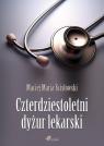 Czterdziestoletni dyżur lekarski