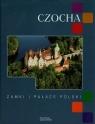 Czocha Zamki i pałace Polski Grębecka Zuzanna, Kudelski Robert, Krawczyk Maciej