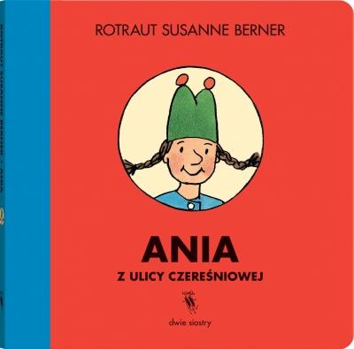 Ania z ulicy Czereśniowej Rotraut Susanne Berner