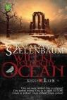 Wielki Północny Ocean Księga 4 Los