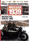 Wielki Leksykon Uzbrojenia Wrzesień 1939 t.184 Motocykl Sokół 1000 opracowanie zbiorowe