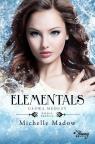 Elementals Tom 3 Głowa meduzy Madow Michelle