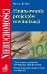 Finansowanie projektów rewitalizacji Opracowanie programu rewitalizacji Kopeć Marcin