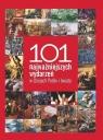101 najważniejszych wydarzeń  w dziejach Polski i świata Czwojdrak Bożena, Kaczmarek Ryszard