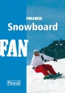 Snowboard - poradnik