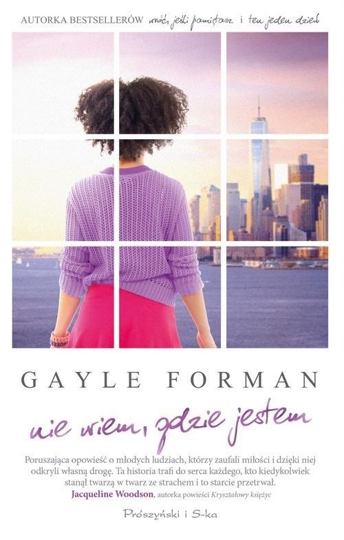 Nie wiem, gdzie jestem Forman Gayle