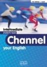 Channel your English Intermediate LO. Podręcznik. Język angielski H. Q. Mitchell, J. Scott