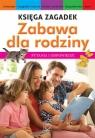 Księga zagadek Zabawa dla rodziny
