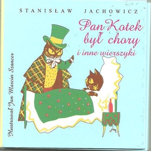 Pan Kotek był chory i inne wierszyki Jachowicz Stanisław