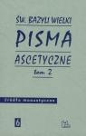 Pisma ascetyczne Tom 2
