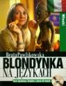 Blondynka na językach Włoski Kurs językowy Książka z płytą CD mp3 Pawlikowska Beata
