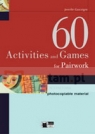 60 Activities and Games for Pairwork Jennifer Gascoigne