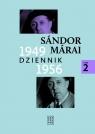 Dziennik 1949-1956. Tom 2 Marai Sandor