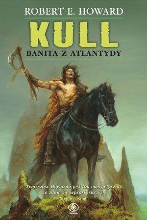Kull Banita z Atlantydy Howard Robert E.