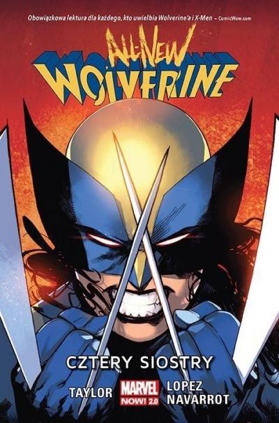All-New Wolverine. Cztery siostry T.1 Tom Taylor, David Lopez, David Navarrot