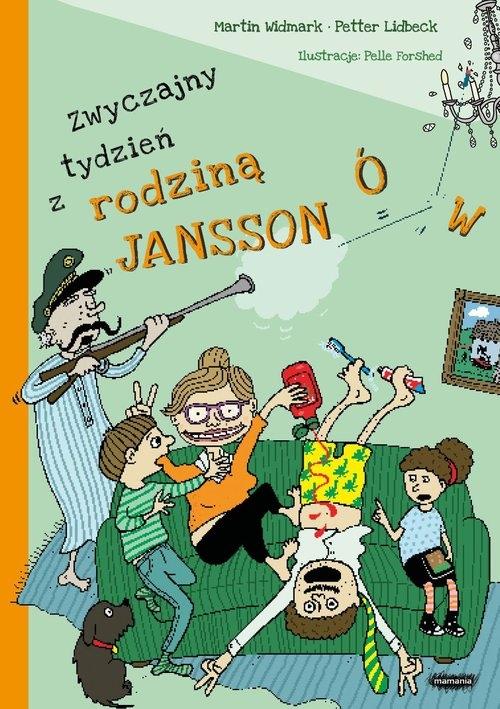 Zwyczajny tydzień z rodziną Janssonów Martin Widmark