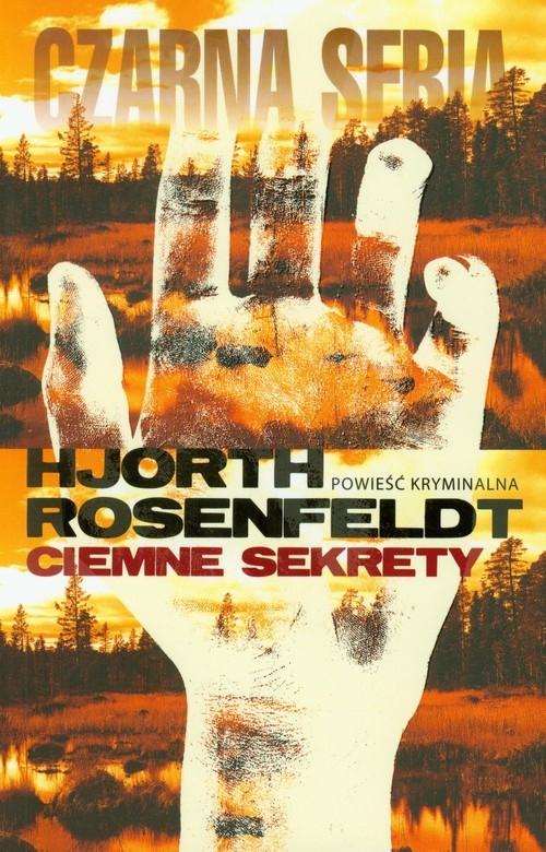 Ciemne sekrety Rosenfeldt Hans, Hjorth Michael