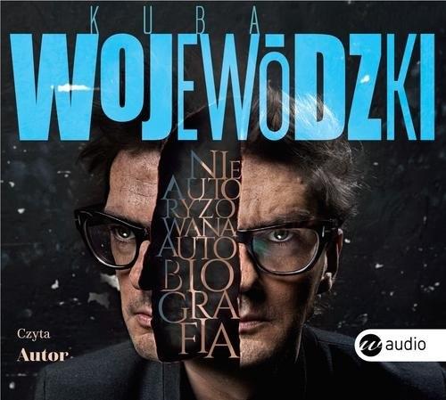 Kuba Wojewódzki. Nieautoryzowana autobiografia. (Audiobook) Wojewódzki Kuba