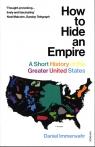 How to Hide an Empire Immerwahr Daniel