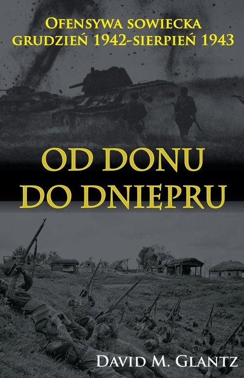 Od Donu do Dniepru Glantz David M.