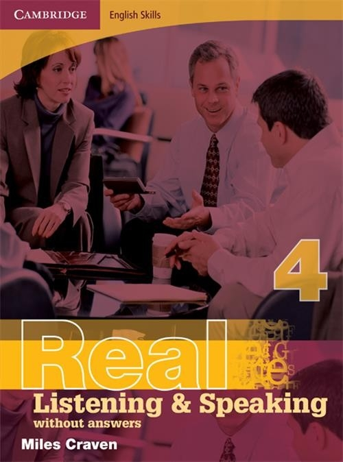Cambridge English Skills Real Listening and Speaking 4 without answers Craven Miles