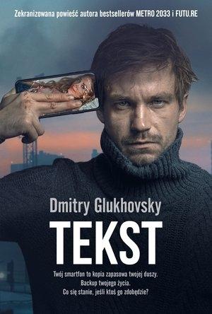 Tekst Dmitry Glukhovsky