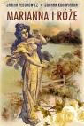 Marianna i różeŻycie codzienne w Wielkopolsce w latach 1890-1914 z Fedorowicz Janina, Konopińska Joanna