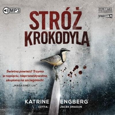 Stróż krokodyla (Audiobook) Katrine Engberg