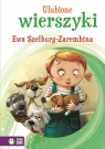 Ulubione wierszyki Ewa Szelburg-Zarembina Szelburg-Zarembina Ewa