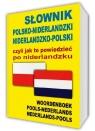 Słownik polsko-niderlandzki niderlandzko-polski czyli jak to powiedzieć po