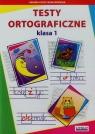 Testy ortograficzne klasa 1