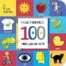 Moje pierwsze. 100 Angielskich Słów