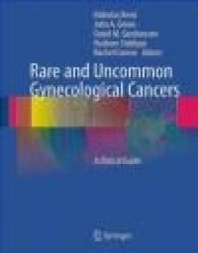 Rare and Uncommon Gynecological Cancers