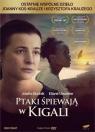 Ptaki śpiewają w Kigali (DVD + książka)