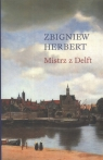 Mistrz z Delft Herbert Zbigniew
