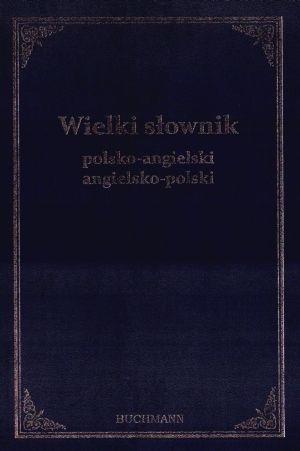 Wielki słownik polsko angielski angielsko polski