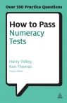 How to Pass Numeracy Tests Ken Thomas, Harry Tolley