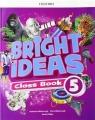 Bright Ideas. Level 5. Pack (Class Book and app) Cheryl Palin, Sarah Philips