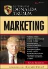 Uniwersytet Donalda Trumpa. Marketing Trump University Marketing 101: How to Use the Most Powerful