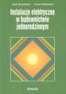 Instalacje elektryczne w budownictwie jednorodzinnym (Uszkodzona okładka) Strzyżewski Jacek, Strzyżewski Janusz
